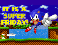 Super Sonic Friday!